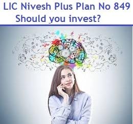 LIC Nivesh Plus Plan No 849 Review