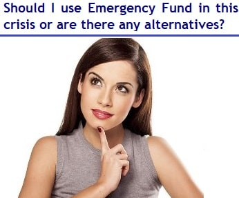 Should I use Emergency Fund in this crisis situation