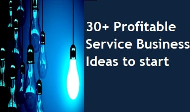 Profitable Service Business Ideas to start with low investment