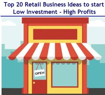 Top 20 Most Profitable Retail Business Ideas with Low Investment