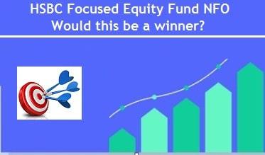 HSBC Focused Equity Fund NFO Review