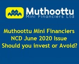 Muthoottu Mini Financiers NCD June 2020 Review
