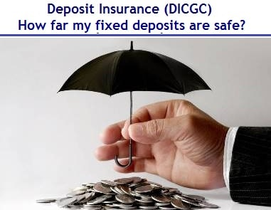 Deposit Insurance (DICGC) – How far my fixed deposits safe in India