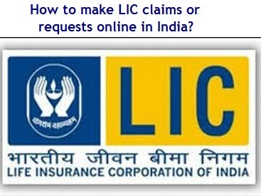 How to make LIC claims or requests online in India