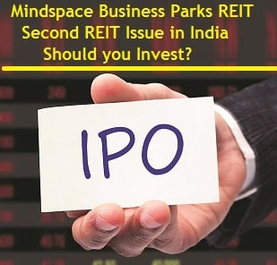 Mindspace Business Parks REIT IPO Issue Review