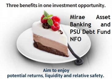 Mirae asset Banking and PSU Debt Fund NFO Review