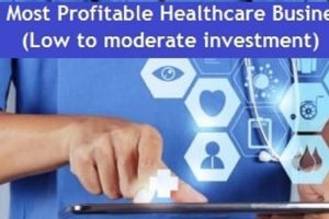 Profitable-Healthcare-Business-Ideas-in-India