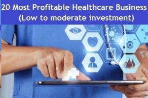 Profitable Healthcare Business Ideas in India