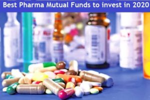 Best Pharma Mutual Funds to invest in 2020 - Top 5 Healthcare Funds in India