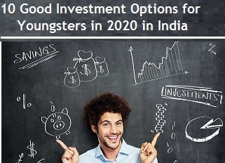Good Investment Options for Youngsters in 2020