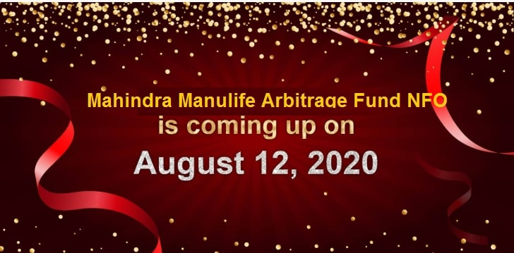 Mahindra Manulife Arbitrage Fund NFO Review