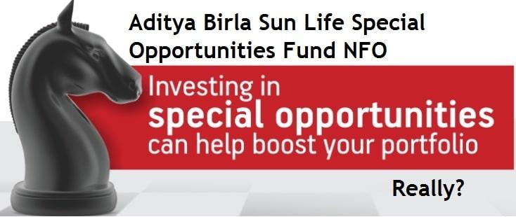 Aditya Birla Sun Life Special Opportunities Fund NFO - Review
