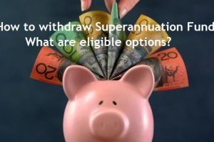 How to withdraw Superannuation Fund in India