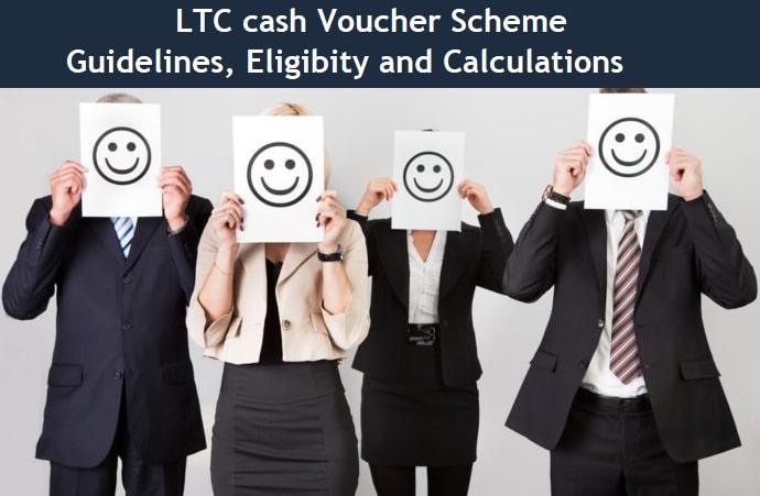 LTC cash Voucher Scheme – Guidelines, Eligibity and Calculations