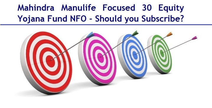 Mahindra Manulife Focused 30 Equity Yojana Fund NFO Review