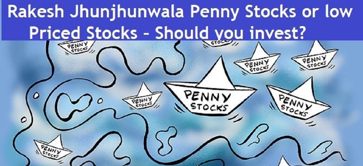 Rakesh Jhunjhunwala Portfolio – 10 Penny or low Priced Stocks – Should you invest?