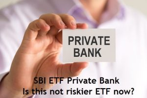 SBI ETF Private Bank – Is this not riskier ETF - Review and Analysis