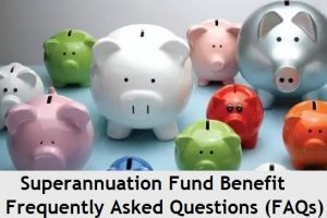 Superannuation Fund India – Frequently Asked Questions (FAQs)