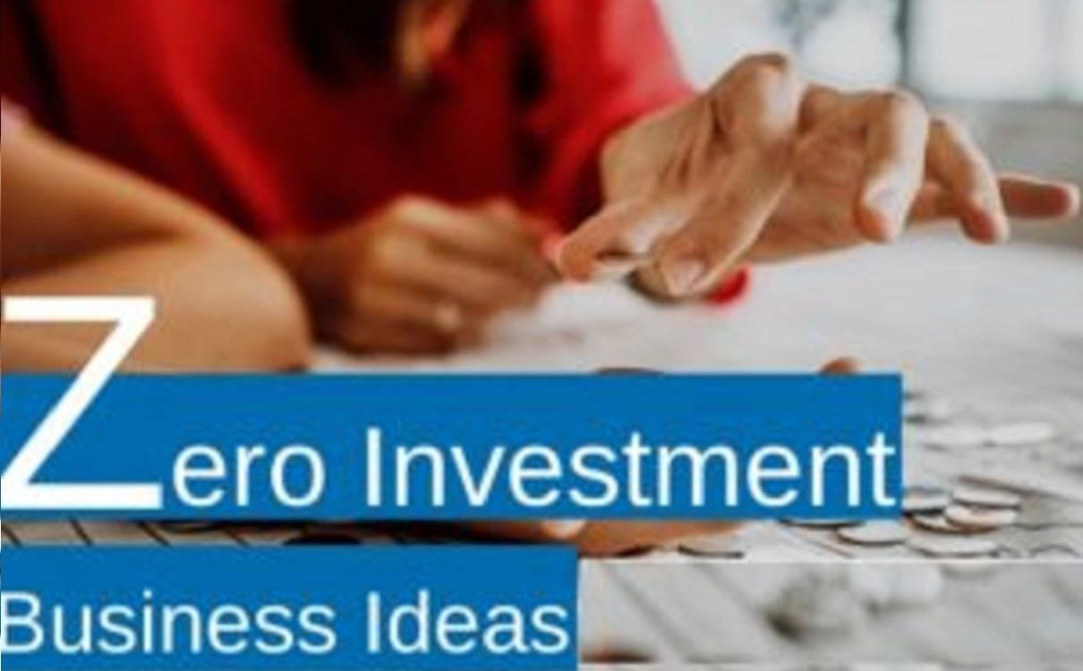 20 Zero Investment Business Ideas in India