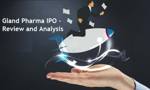 Gland Pharma IPO - Review and Analysis