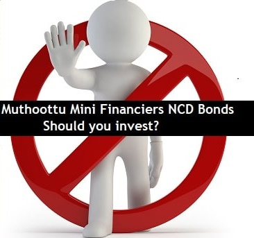 9.5% Muthoottu Mini Financiers NCD Bonds Nov-2020 issue – Should you invest?