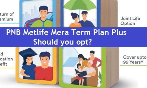 PNB Metlife - Mera Term Plan Plus Review