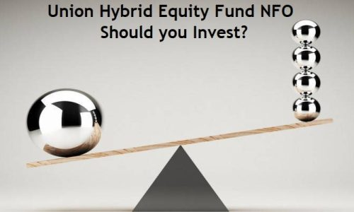 Union Hybrid Equity Fund NFO Review