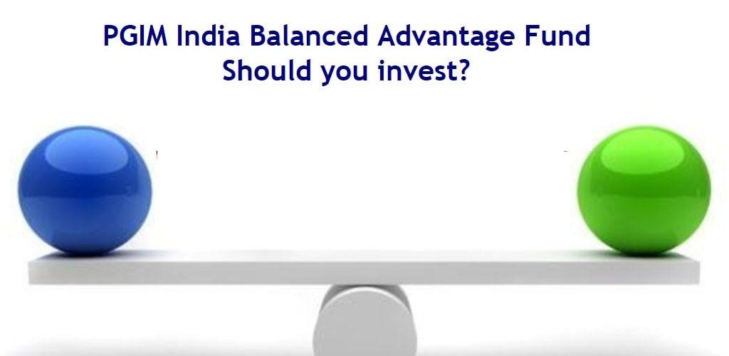 PGIM India Balanced Advantage Fund NFO - Review