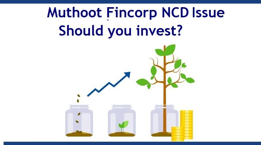 Muthoot Fincorp NCD Feb 2021 Issue Opens – Should you invest