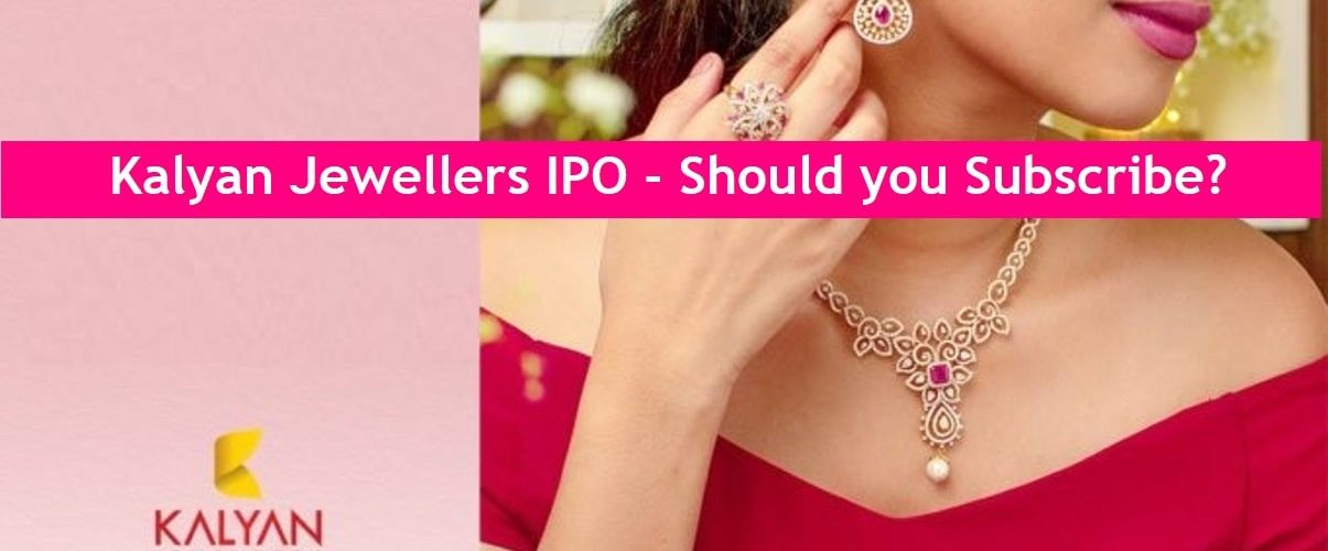 Kalyan Jewellers IPO dates, IPO Price band, market lot, reasons to invest, risk factors, IPO Price valuations and final review