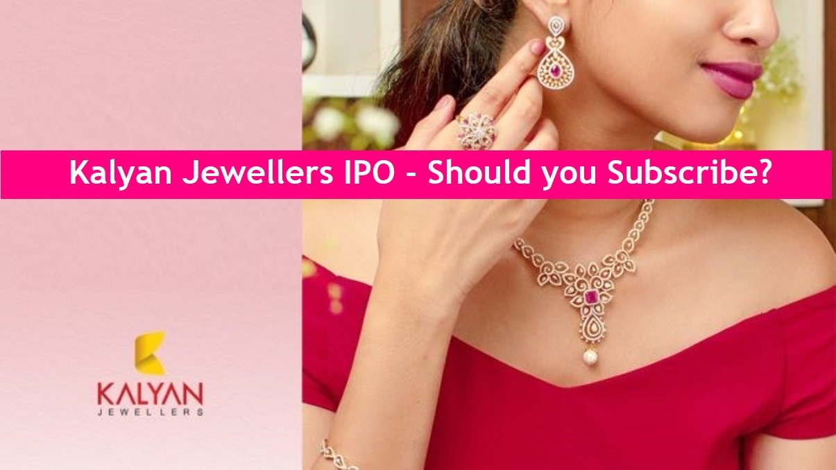 Kalyan Jewellers IPO Review – Should you Subscribe?
