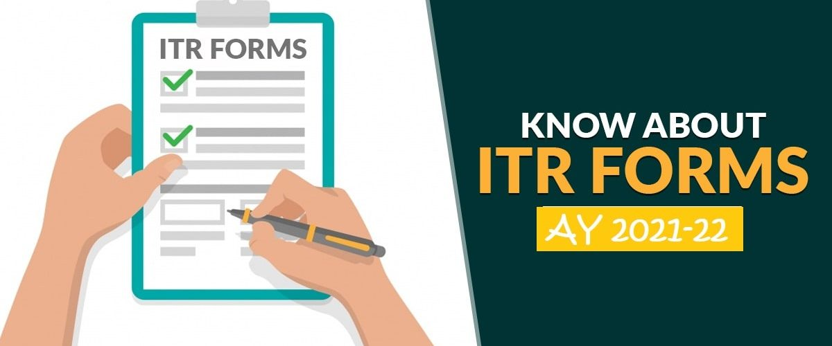 Which ITR Forms should be used for 2020-21 (Assessment year 2021-22)